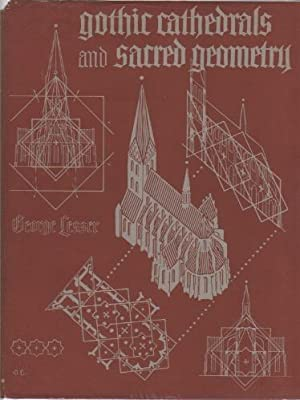 GOTHIC CATHEDRALS AND SACRED GEOMETRY [2 VOLUMES]: Lesser, George