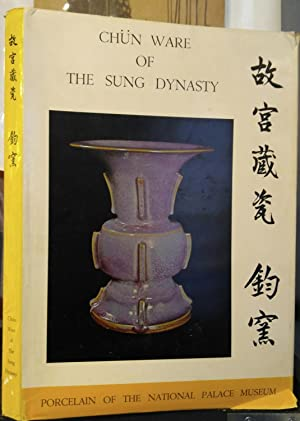 CHÜN WARE OF THE SUNG DYNASTY