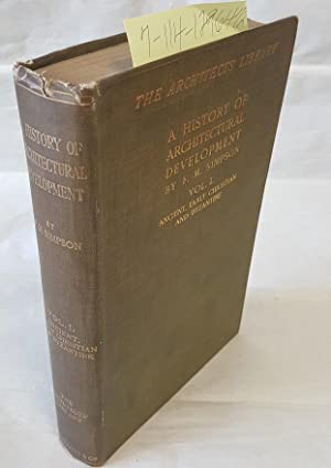 A History of Architectural Developement [Volume 1 only]: Simpson, F.M.