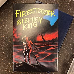 FIRESTARTER [Signed]: King, Stephen