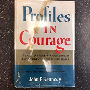 PROFILES IN COURAGE [SIGNED BY TED AND: Kennedy, John F.