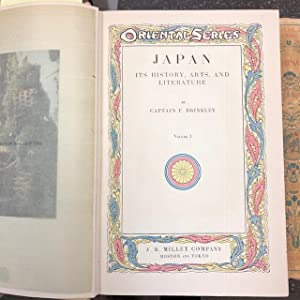 ORIENTAL SERIES - JAPAN: ITS HISTORY, ARTS AND LITERATURE; CHINA: ITS HISTORY ARTS AND LITERATURE...