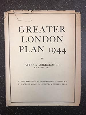 GREATER LONDON PLAN 1944: Abercrombie, Patrick