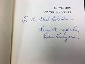 SUBVERSION OF THE INNOCENTS [INSCRIBED TO CHALMERS ROBERTS]