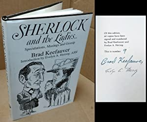 SHERLOCK AND THE LADIES : SPECULATIONS, MUSINGS: Keefauver, Brad [author];