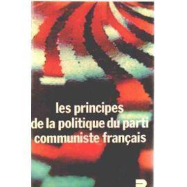 LES PRINCIPES DE LA POLITIQUE DU PARTI: COLLECTIF