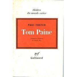 TOM PAINE: PAUL FOSTER
