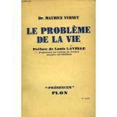 LE PROBLEME DE LA VIE: MAURICE VERNET