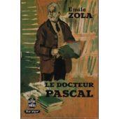 Le docteur pascal: Emile Zola