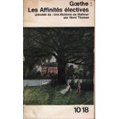 Les affinités électives: Goethe