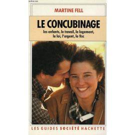 LE CONCUBINAGE: FELL