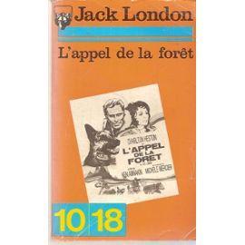L'APPEL DE LA FORET: JACK LONDON