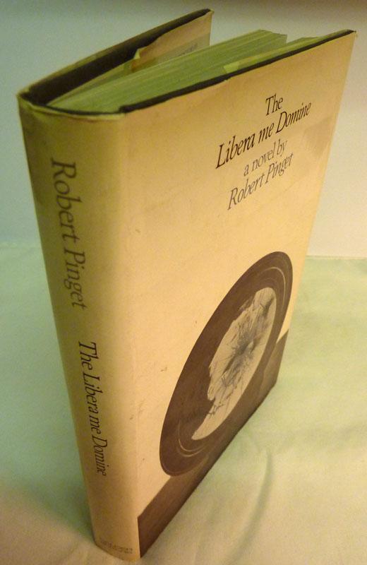 The Libera Me Domine: A Novel: Pinget, Robert (Translated By Barbara Wright