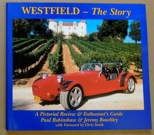 Westfield - The Story  A Pictorial Review