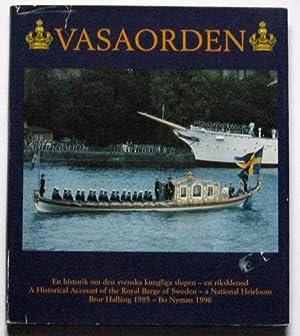 Vasaorden: En Historik om Den Svenska Kungliga: Hallang, Bror /