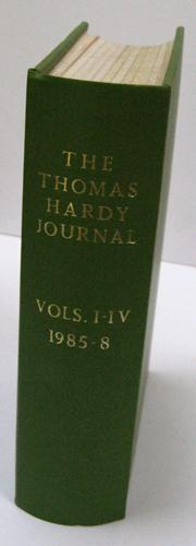The Thomas Hardy Journal Volumes I - IV 1985 - 1988
