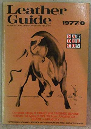 European Leather Guide 1977/8: International Directory of the Industry