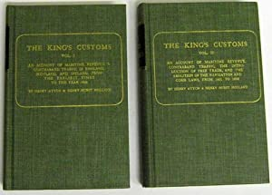 The King's Customs: Vol I: An Account: Atton, Henry /