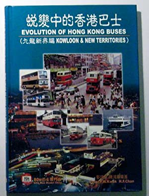 Evolution of Hong Kong Buses (Kowloon &: Peter P W