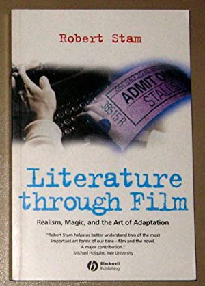 Literature Through Film: Realism, Magic, and the Art of Adaptation