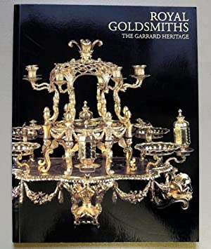 Royal Goldsmiths: The Garrard Heritage