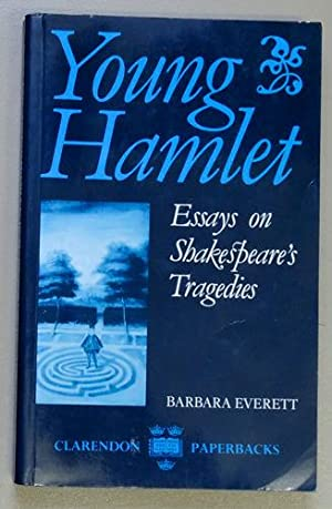 Young Hamlet: Essays on Shakespeare's Tragedies (Clarendon Paperbacks)
