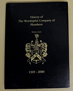 History of the Worshipful Company of Plumbers 1365 - 2000