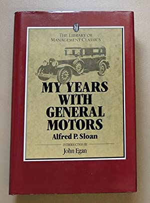The Library of Management Classics: My Years With General Motors