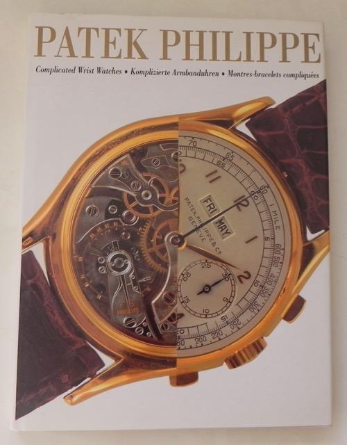 Patek_Philippe._Complicated_Wrist_Watches._Komplizierte_Armbanduhren._Montres-bracelets_compliquées._Negretti,_Giampiero___De_Vecchi,_Paolo_[_]