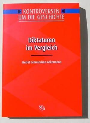 Diktaturen im Vergleich.: Schmiechen-Ackermann, Detlef
