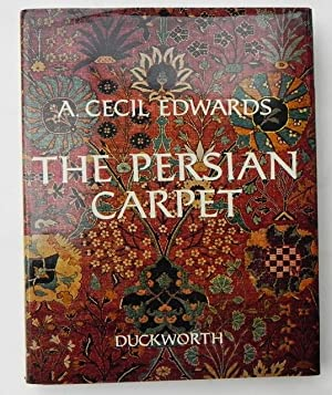 The Persian Carpet a survey of the Carpet-Weaving Industry of Persia.
