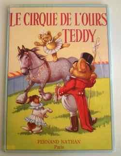Le Cirque de l'ours Teddy.: Wickham, Constance