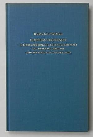 """Goethes Geistesart in ihrer Offenbarung durch seinen Faust und durch das Märchen """"Von der..."""