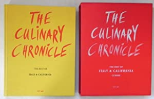 The Culinary Chronicle. The Best of Italy & California.