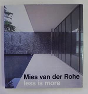 Mies van der Rohe less is more.