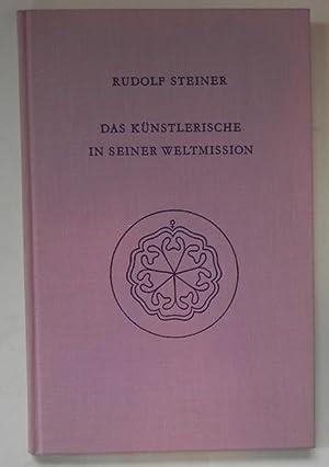 Das Künstlerische in seiner Weltmission. Der Genius: Steiner, Rudolf
