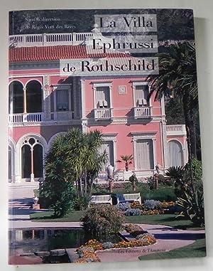 La Villa Ephrussi de Rothschild.: Demoly, Jean-Pierre /
