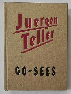 Juergen Teller. GO-SEES.: Teller, Juergen