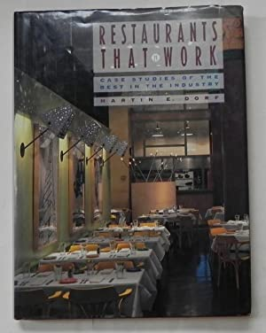 Restaurants that work. Case studies of the best in the industry.