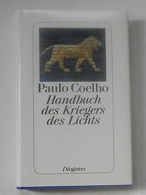 Handbuch des Kriegers des Lichts.: Coelho, Paulo
