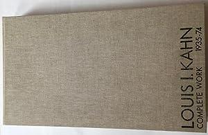 Louis I. Kahn. Complete work 1935-74.: Ronner, Heinz /