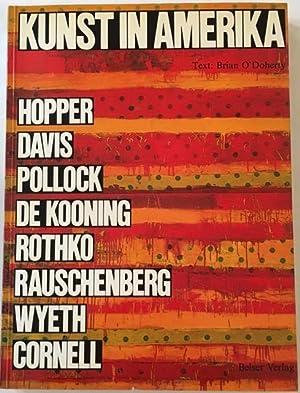 Kunst in Amerika. Hopper, Davis, Pollock, De: O'Doherty, Brian