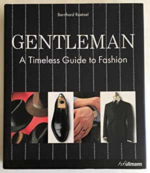 Gentleman. A Timeless Guide to Fashion.