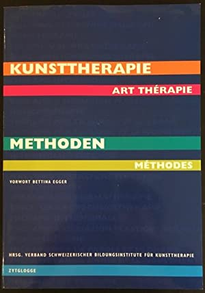 Methoden der Kunsttherapie / Méthodes d'art thérapie.