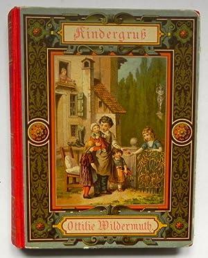 Kindergruß. Erzählungen für Kinder von 8 bis 12 Jahren.: Wildermuth, Ottilie