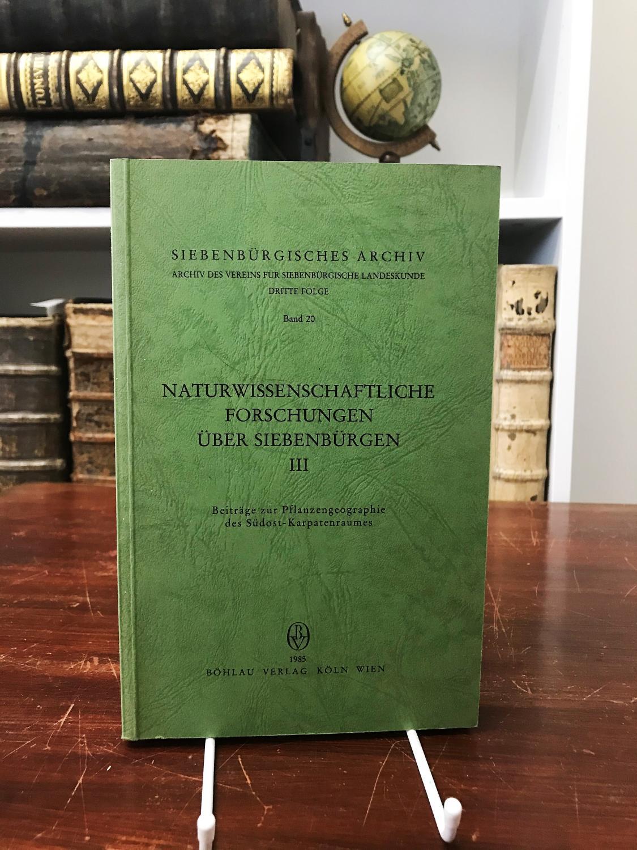 Naturwissenschaftliche Forschungen über Siebenbürgen III. Beiträge zur: Heltmann Heinz, Wendelberger