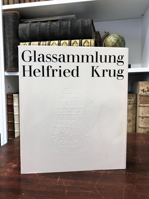 Glassammlung Helfried Krug. Beschreibender Katalog mit kunstgeschichtlicher: Klesse Brigitte,