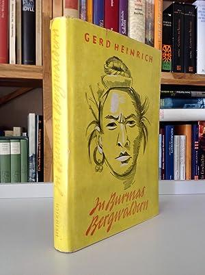 In Burmas Bergwäldern. Forschungsreise in Britisch-Hinterindien.: Heinrich Gerd,