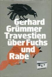 travestien ber fuchs und rabe by gr mmer gerhard. Black Bedroom Furniture Sets. Home Design Ideas