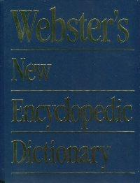 Webster's New Encyclopedic Dictionary.,